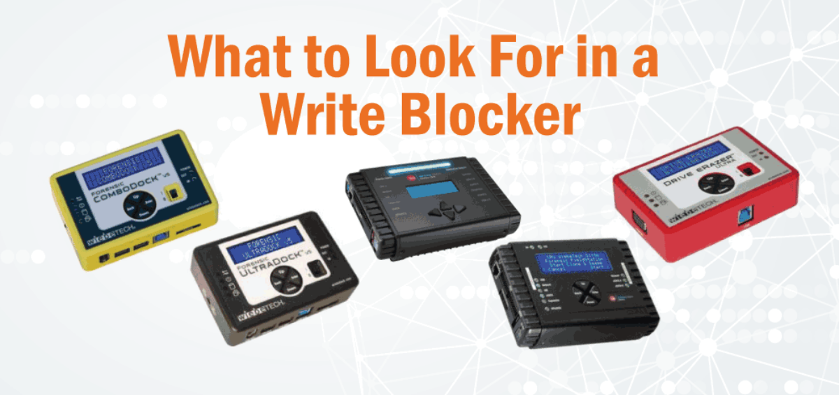 What To Look For In A Write Blocker Dme Forensics Dvr Examiner